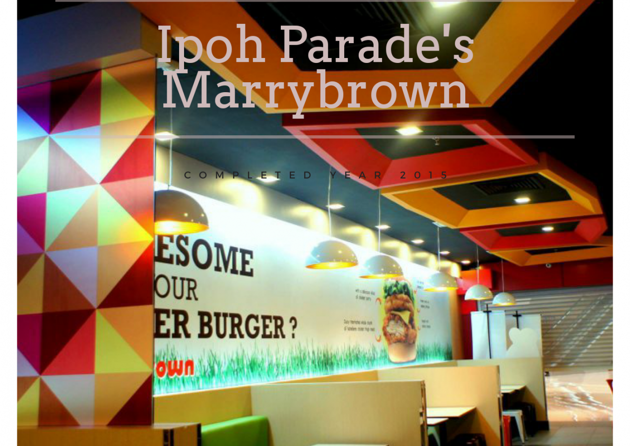 MARRYBROWN RESTAURANT, IPOH PARADE