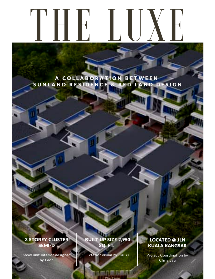 THE LUXE @ SUNLAND RESIDENCE, IPOH (SHOW UNIT)