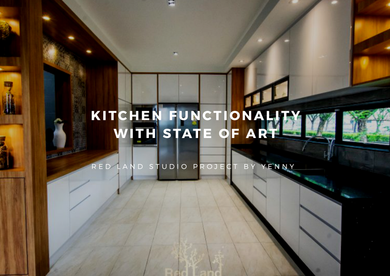 KITCHEN FUNCTIONALITY WITH STATE OF ART